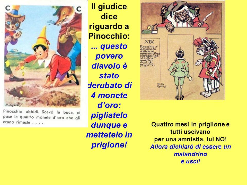 Il giudice dice riguardo a Pinocchio:...