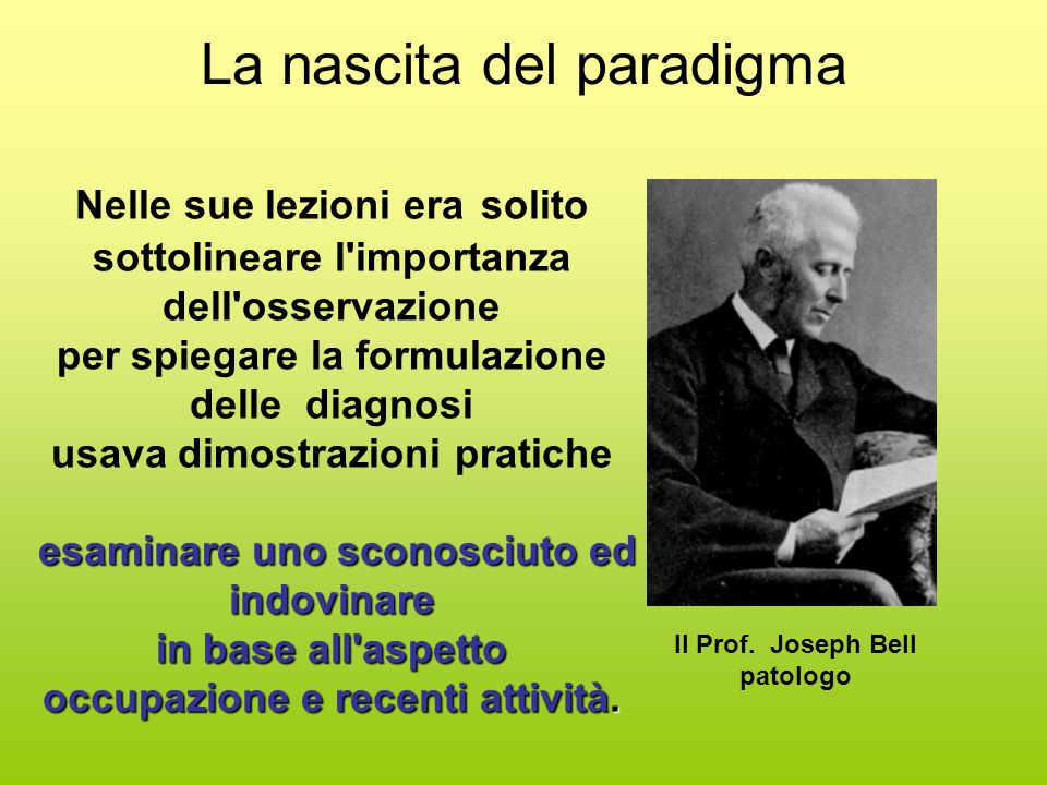 La nascita del paradigma Il Prof.