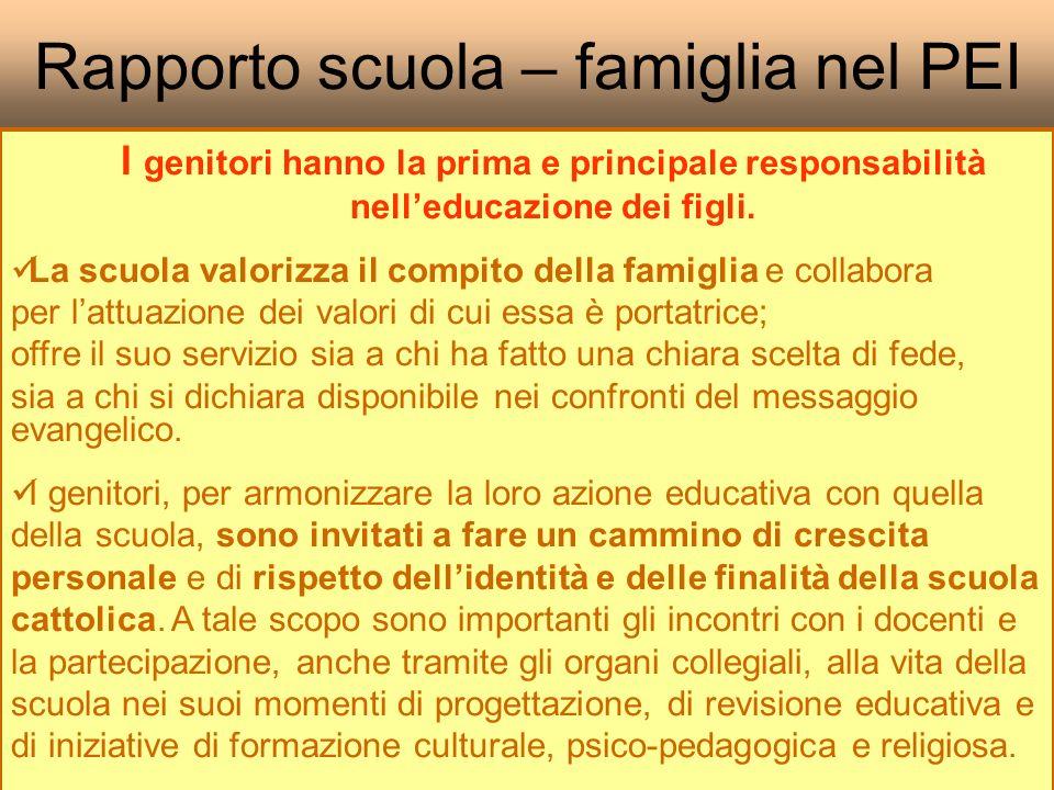 Rapporto scuola – famiglia nel PEI I genitori hanno la prima e principale responsabilità nelleducazione dei figli.