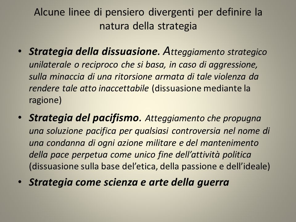 Strategia Indiretta Dissuasione alternativa politica alla guerra (es.