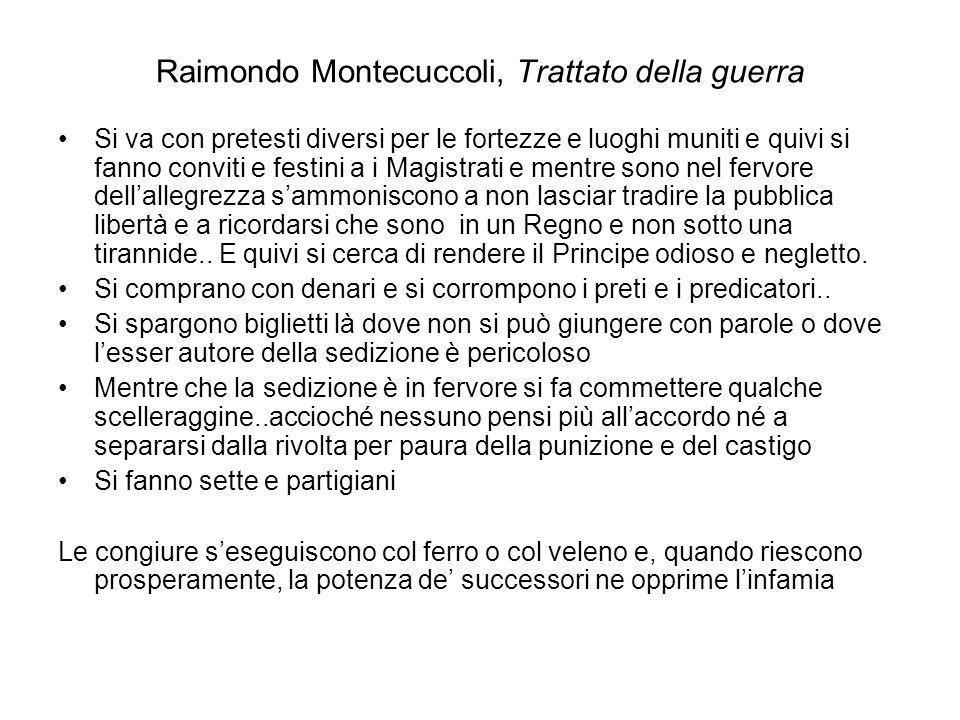 Raimondo Montecuccoli, Trattato della guerra Si va con pretesti diversi per le fortezze e luoghi muniti e quivi si fanno conviti e festini a i Magistr