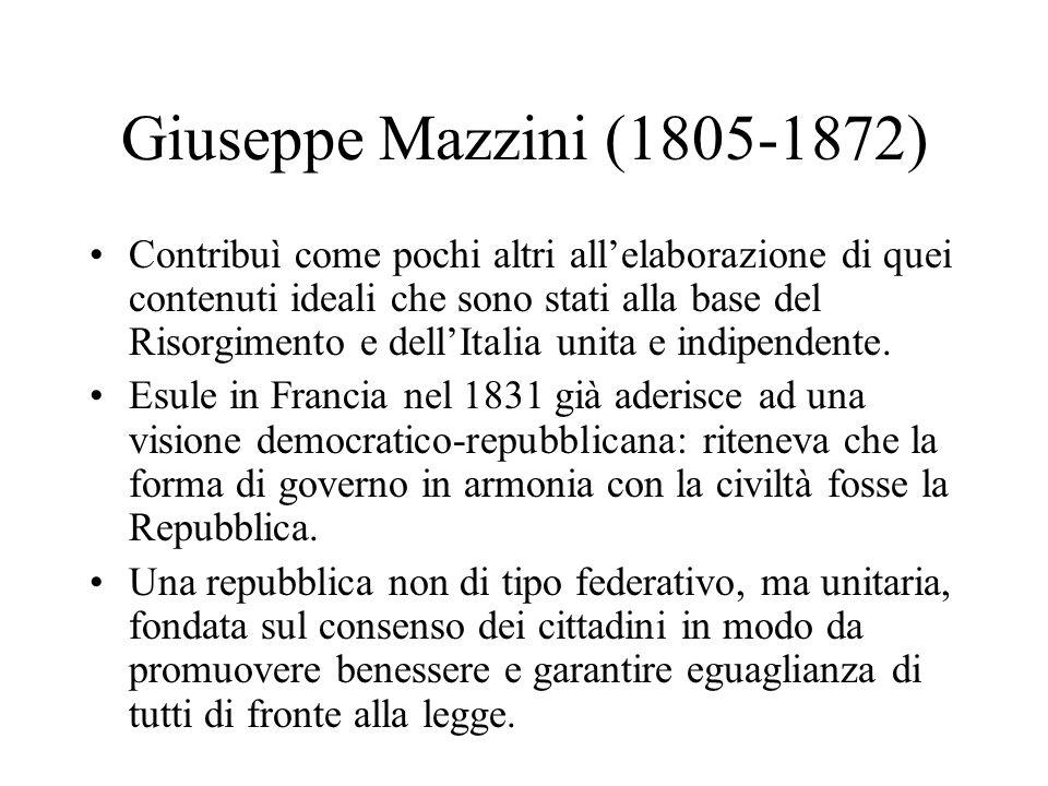 Giuseppe Mazzini (1805-1872) Contribuì come pochi altri allelaborazione di quei contenuti ideali che sono stati alla base del Risorgimento e dellItalia unita e indipendente.