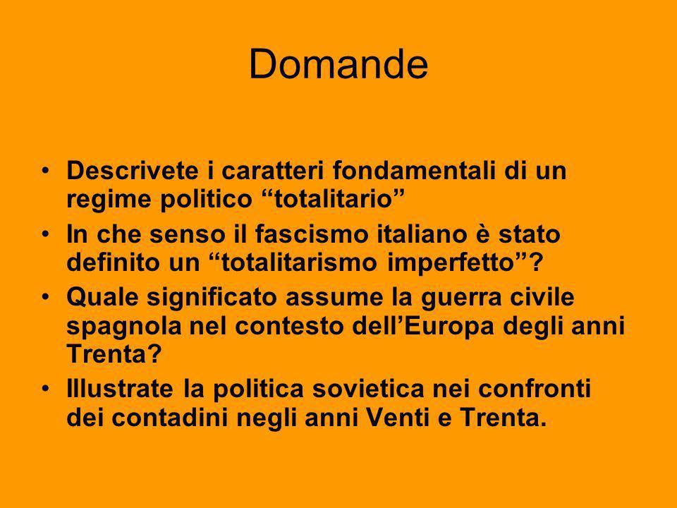 Domande Descrivete i caratteri fondamentali di un regime politico totalitario In che senso il fascismo italiano è stato definito un totalitarismo impe