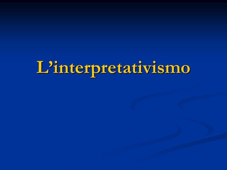 Linterpretativismo A differenza del positivismo e del neo- positivismo, linterpretativismo è un paradigma specifico delle scienze umane e sociali; A differenza del positivismo e del neo- positivismo, linterpretativismo è un paradigma specifico delle scienze umane e sociali; per questa vasta corrente, la realtà sociale non può essere conosciuta di per sé ma solo attraverso linterpretazione; per questa vasta corrente, la realtà sociale non può essere conosciuta di per sé ma solo attraverso linterpretazione; Le basi dellinterpretativismo si ritrovano nello storicismo tedesco della seconda metà del XIX secolo.