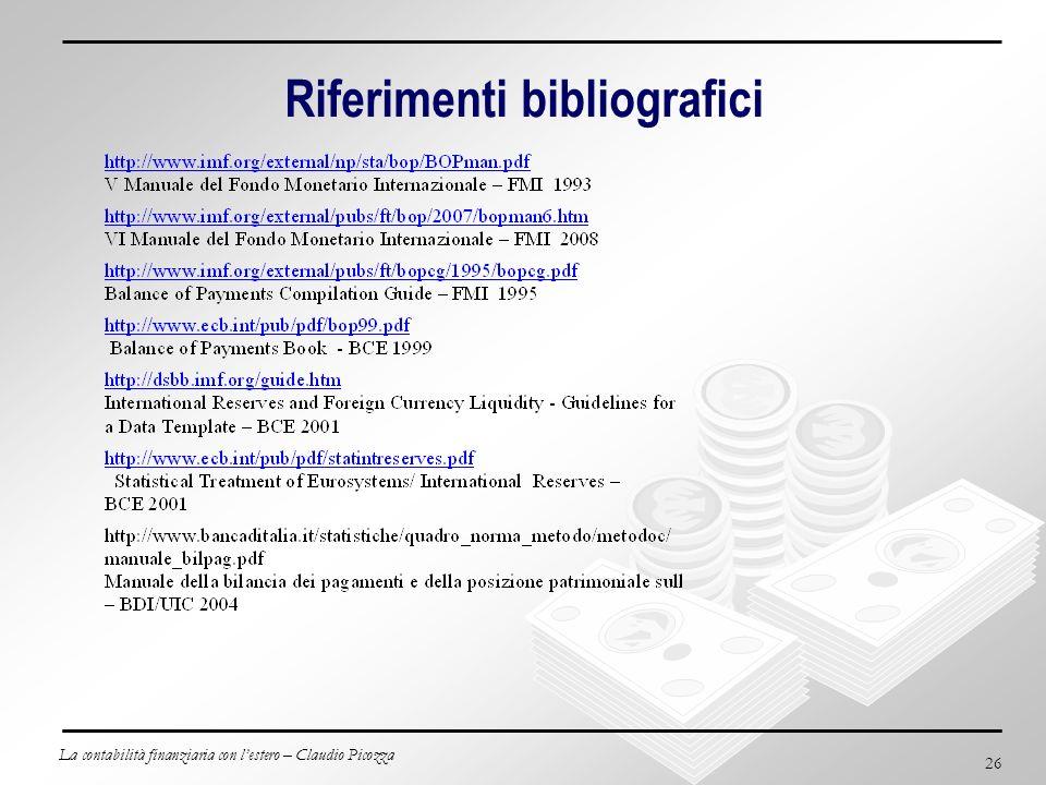 La contabilità finanziaria con lestero – Claudio Picozza 26 Riferimenti bibliografici