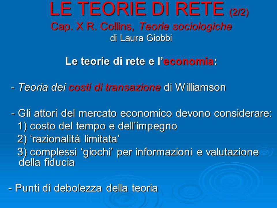 LE TEORIE DI RETE (2/2) LE TEORIE DI RETE (2/2) Cap.