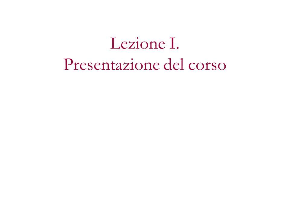 Lezione I. Presentazione del corso