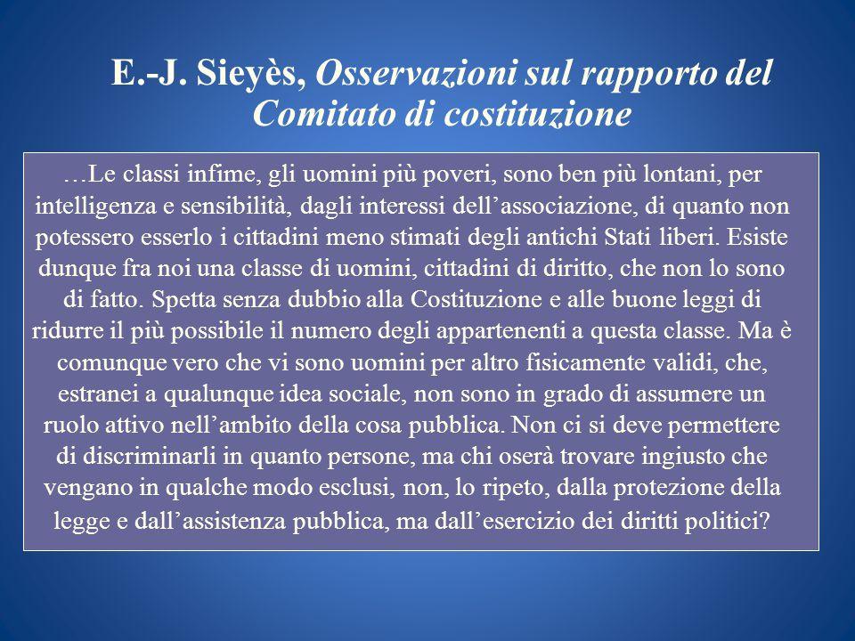 E.-J. Sieyès, Osservazioni sul rapporto del Comitato di costituzione …Le classi infime, gli uomini più poveri, sono ben più lontani, per intelligenza