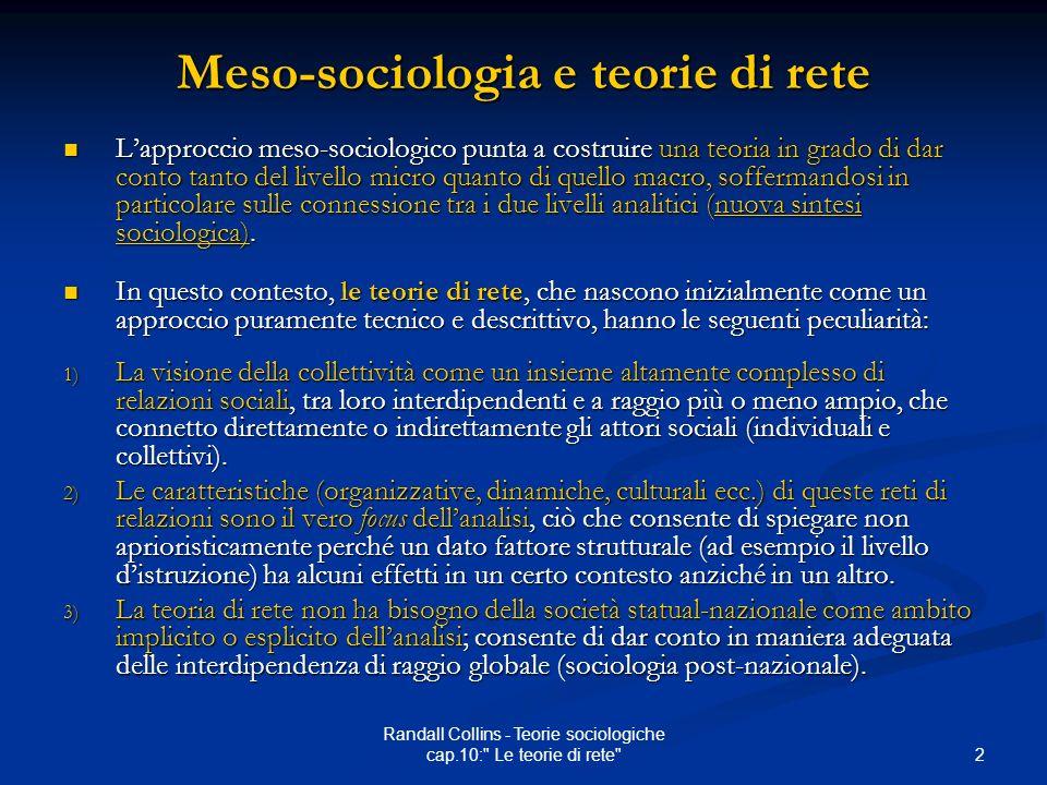2 Randall Collins - Teorie sociologiche cap.10: