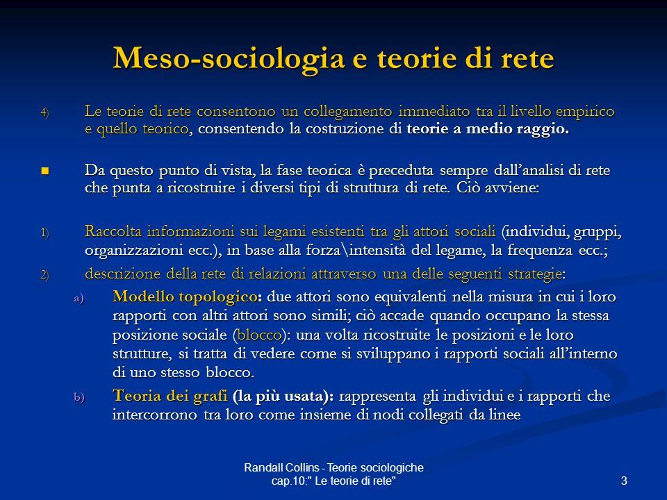 3 Randall Collins - Teorie sociologiche cap.10: