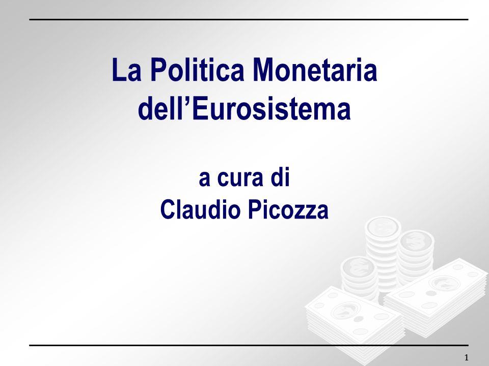 2 Introduzione: il lungo cammino verso lUME Le funzioni e lorganizzazione della BCE e del SEBC Le strategie di Politica Monetaria del SEBC Limplementazione della politica monetaria Il signoraggio monetario e il bilancio della BCE La politica del cambio nellEurosistema SOMMARIO