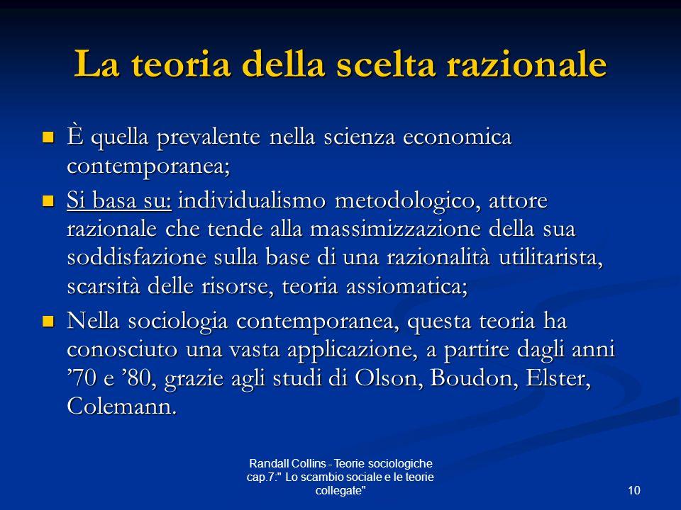 10 Randall Collins - Teorie sociologiche cap.7: