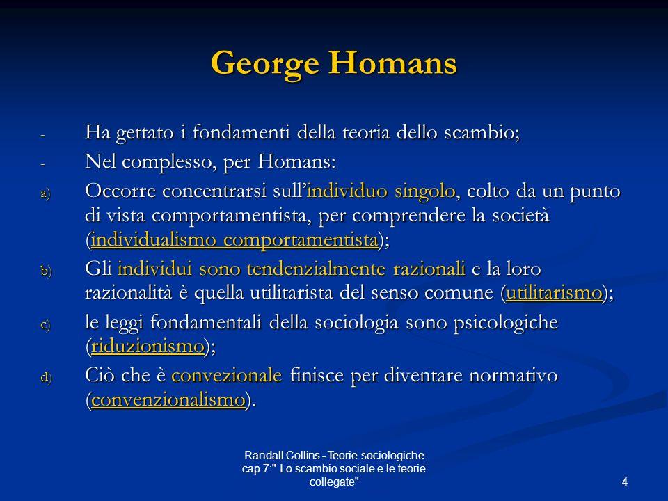 4 Randall Collins - Teorie sociologiche cap.7: