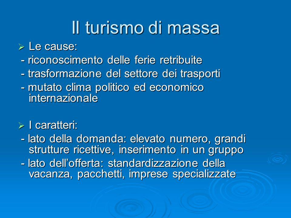 La pubblicità turistica Funzioni: bisogni e loro transfert Soddisfazione di quei bisogni e Conciliare bisogni opposti