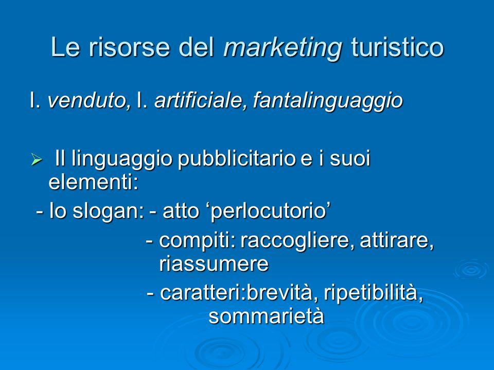 Le risorse del marketing turistico l.venduto, l.