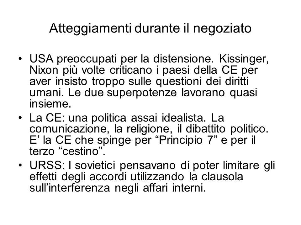 Atteggiamenti durante il negoziato USA preoccupati per la distensione. Kissinger, Nixon più volte criticano i paesi della CE per aver insisto troppo s