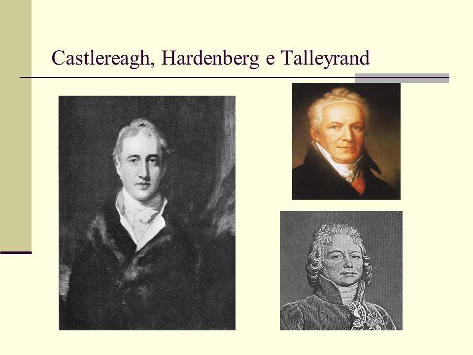 Castlereagh, Hardenberg e Talleyrand