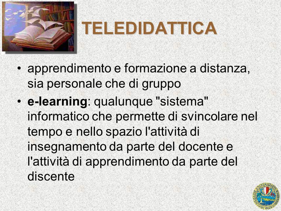 TELEDIDATTICA apprendimento e formazione a distanza, sia personale che di gruppo e-learning: qualunque