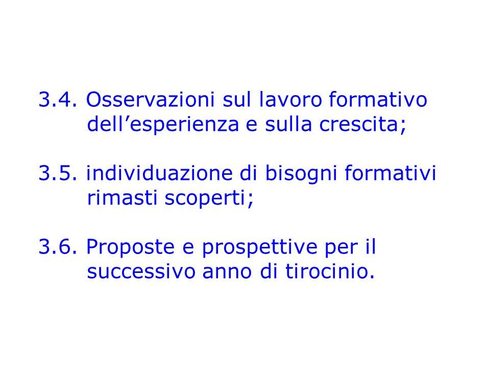 3.4.Osservazioni sul lavoro formativo dellesperienza e sulla crescita; 3.5.