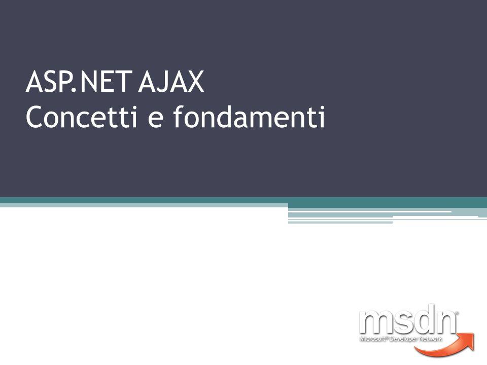 ASP.NET AJAX Concetti e fondamenti