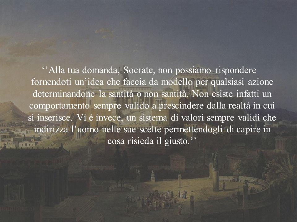 Bibliografia: -Platone, Eutifrone, 6, d-e.Traduzione di M.Casaglia.
