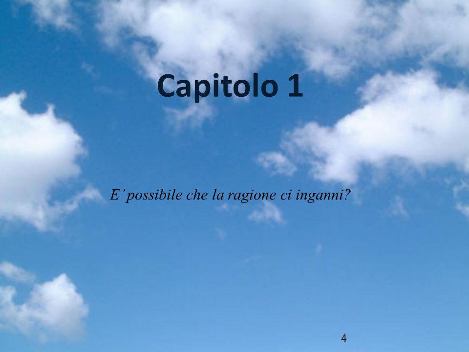 E possibile che la ragione ci inganni Capitolo 1 4