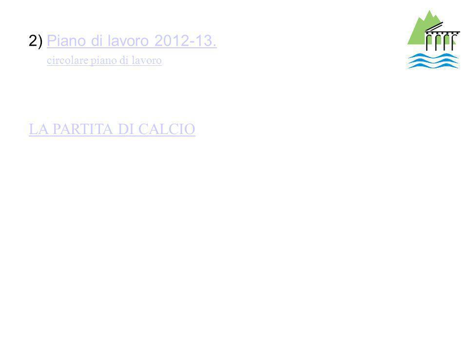 2) Piano di lavoro 2012-13.Piano di lavoro 2012-13. LA PARTITA DI CALCIO circolare piano di lavoro