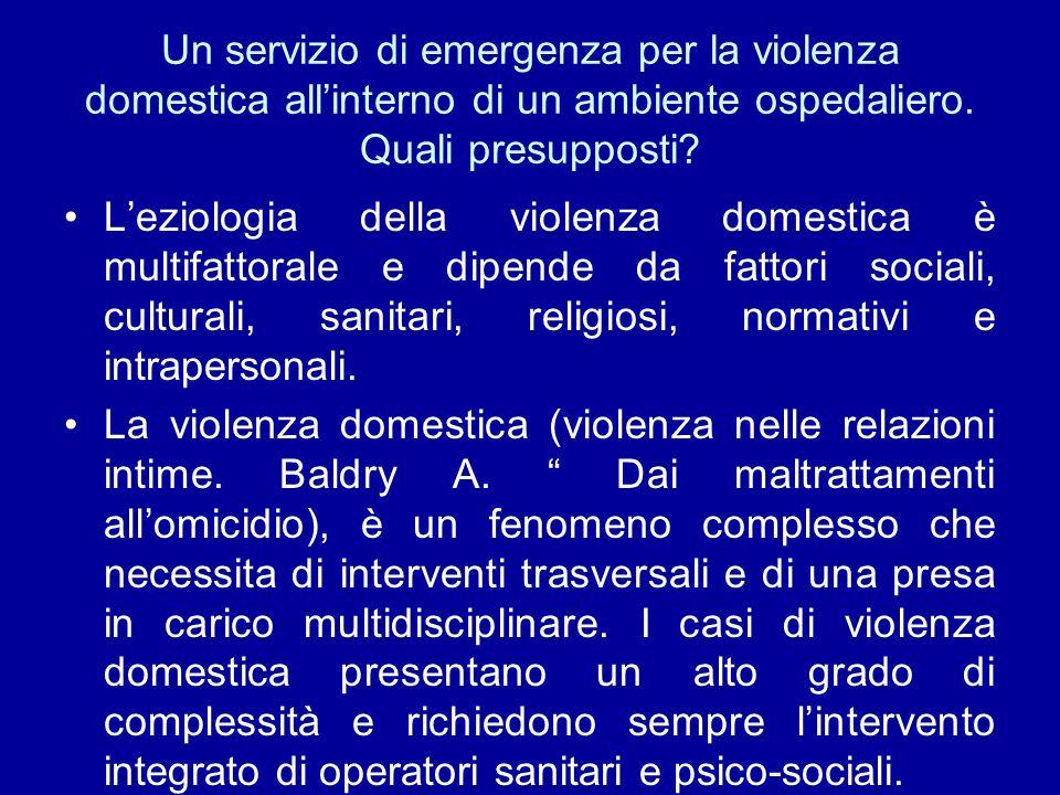 Un servizio di emergenza per la violenza domestica allinterno di un ambiente ospedaliero.