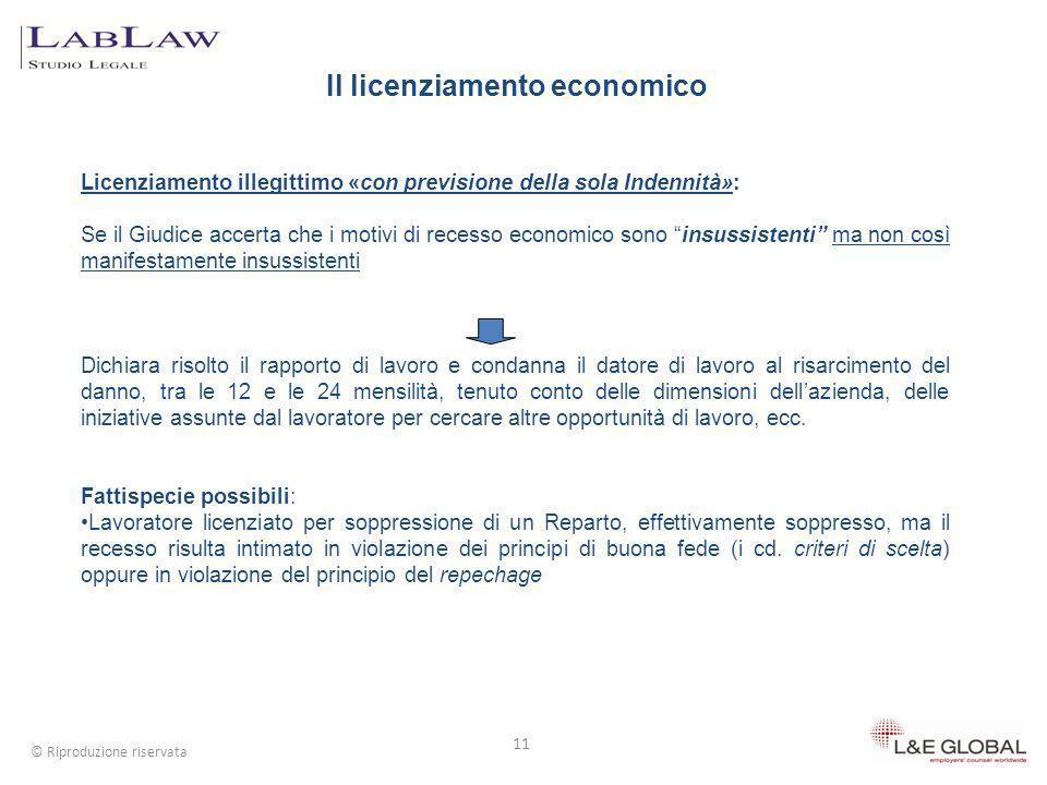Il licenziamento economico 11 © Riproduzione riservata Licenziamento illegittimo «con previsione della sola Indennità»: Se il Giudice accerta che i mo
