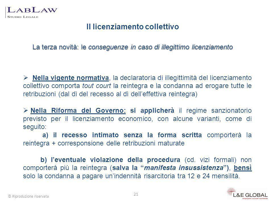 Il licenziamento collettivo La terza novità: le conseguenze in caso di illegittimo licenziamento 21 © Riproduzione riservata Nella vigente normativa,