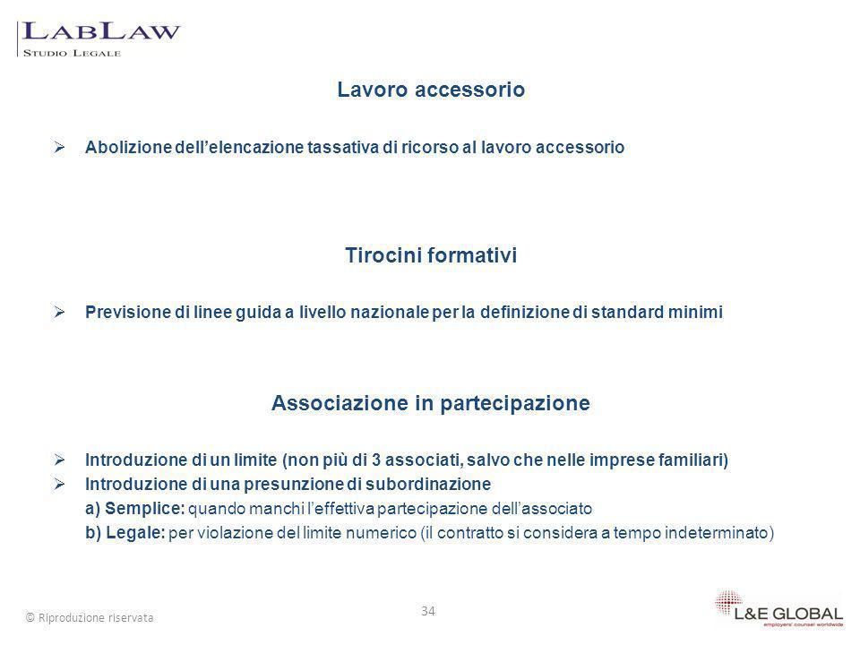 Lavoro accessorio Abolizione dellelencazione tassativa di ricorso al lavoro accessorio Tirocini formativi Previsione di linee guida a livello nazional