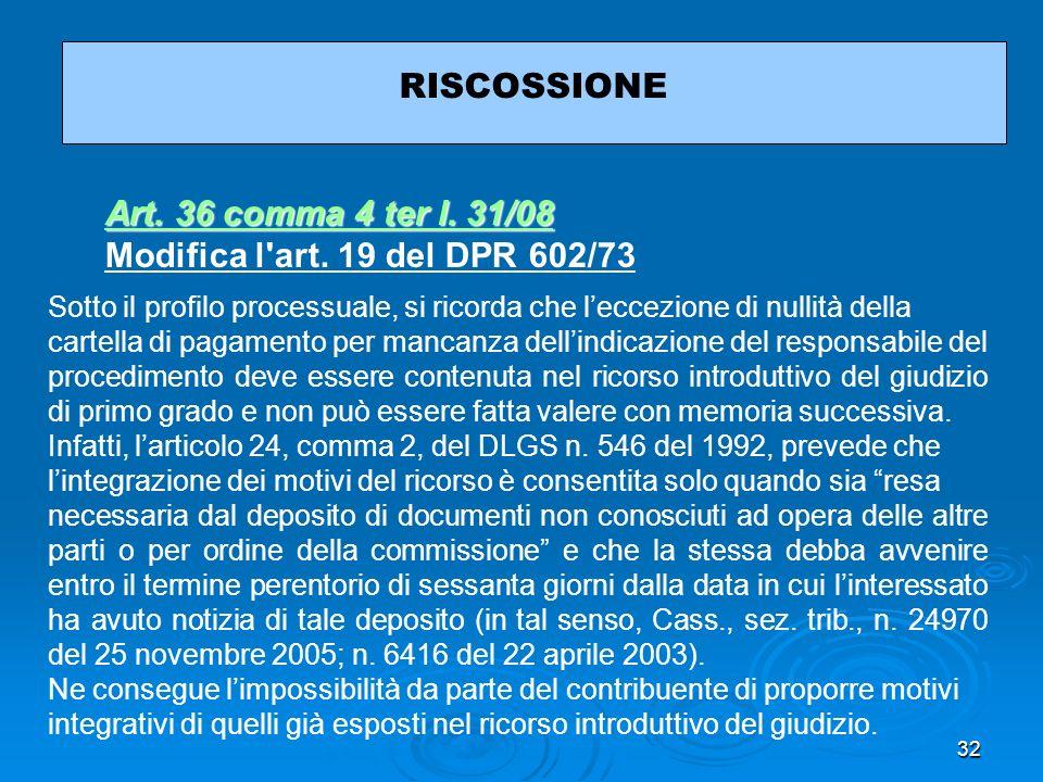 32 RISCOSSIONE Sotto il profilo processuale, si ricorda che leccezione di nullità della cartella di pagamento per mancanza dellindicazione del respons