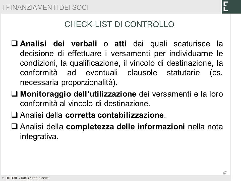 Analisi dei verbali o atti dai quali scaturisce la decisione di effettuare i versamenti per individuarne le condizioni, la qualificazione, il vincolo