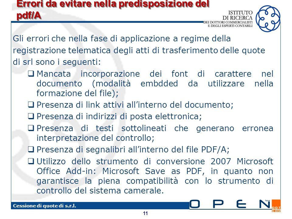 11 Cessione di quote di s.r.l. Errori da evitare nella predisposizione del pdf/A Gli errori che nella fase di applicazione a regime della registrazion