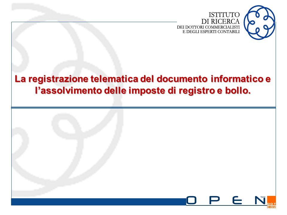 La registrazione telematica del documento informatico e lassolvimento delle imposte di registro e bollo.