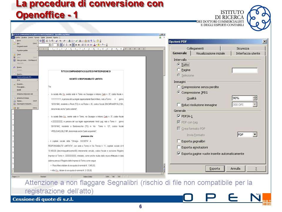 6 Cessione di quote di s.r.l. La procedura di conversione con Openoffice - 1 Attenzione a non flaggare Segnalibri (rischio di file non compatibile per