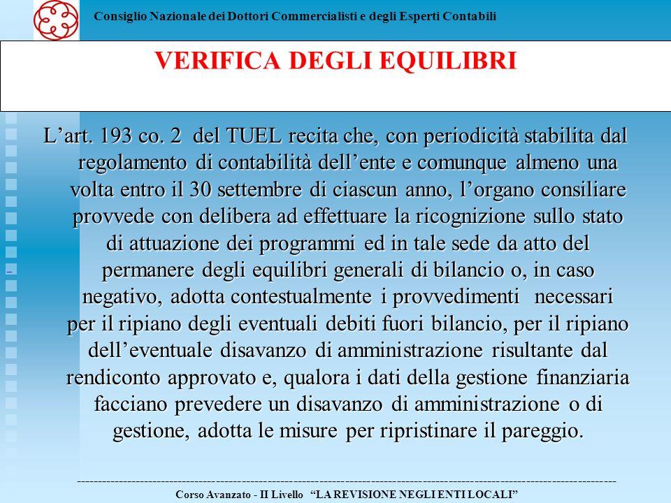 Consiglio Nazionale dei Dottori Commercialisti e degli Esperti Contabili Lart. 193 co. 2 del TUEL recita che, con periodicità stabilita dal regolament