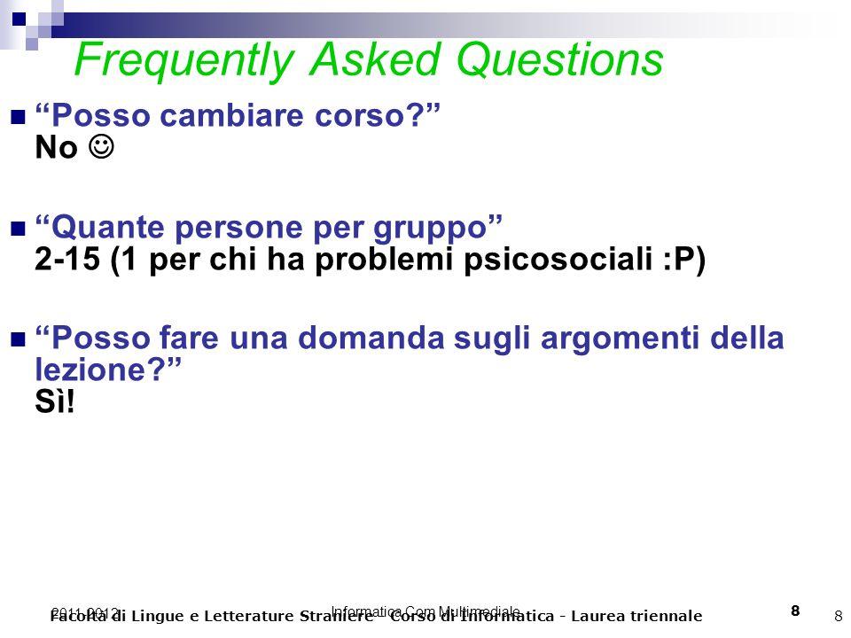 Informatica Com Multimediale 9 2011-2012 Dalle slide del Prof. Rossi