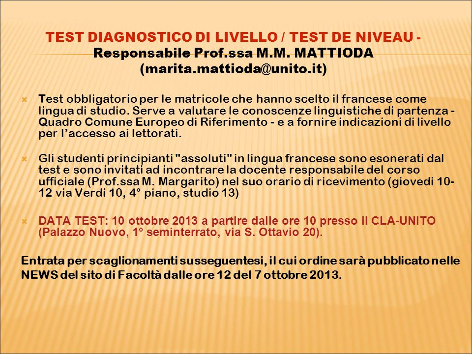 TEST DIAGNOSTICO DI LIVELLO / TEST DE NIVEAU - Responsabile Prof.ssa M.M.