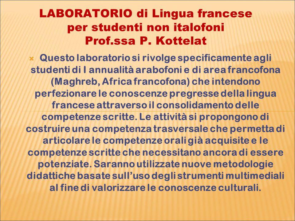 LABORATORIO di Lingua francese per studenti non italofoni Prof.ssa P.