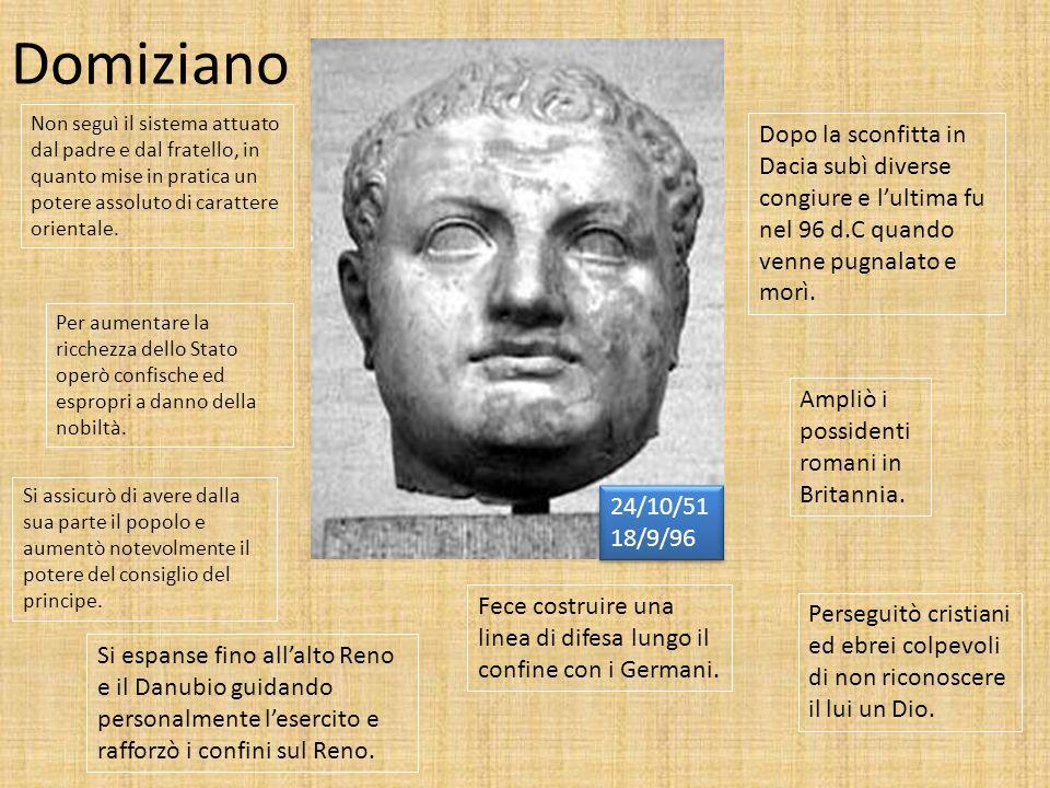 Domiziano Non seguì il sistema attuato dal padre e dal fratello, in quanto mise in pratica un potere assoluto di carattere orientale. Si assicurò di a