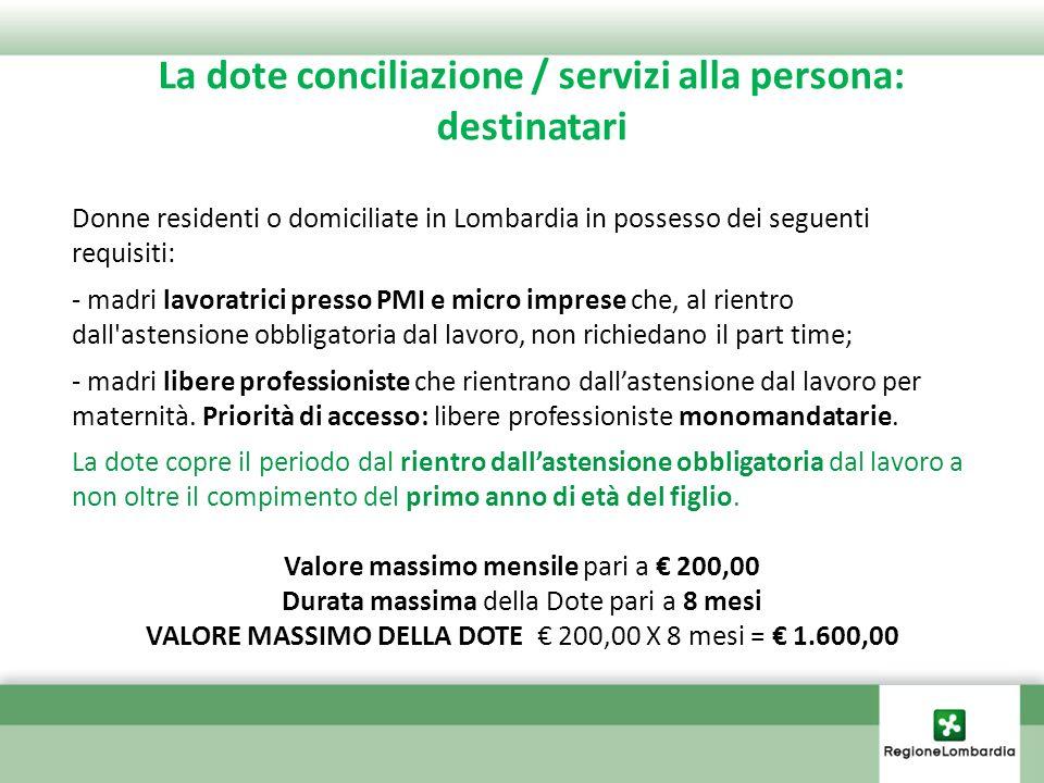 Dote Conciliazione Premialità Assunzione COMPOSIZIONE Premio - una tantum - del valore di 1.000,00.