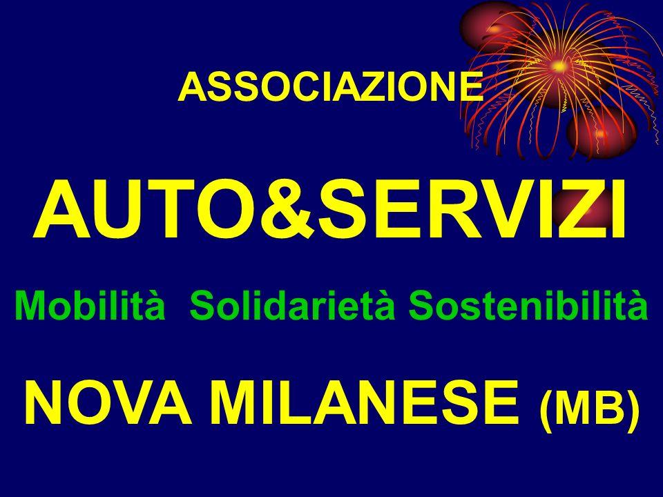 ASSOCIAZIONE AUTO&SERVIZI Mobilità Solidarietà Sostenibilità NOVA MILANESE (MB)