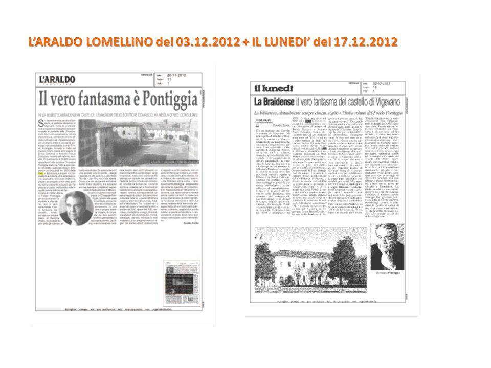 CORRIERE DELLA SERA del 28.11.2012 + IL SOLE 24 ORE del 30.12.2012