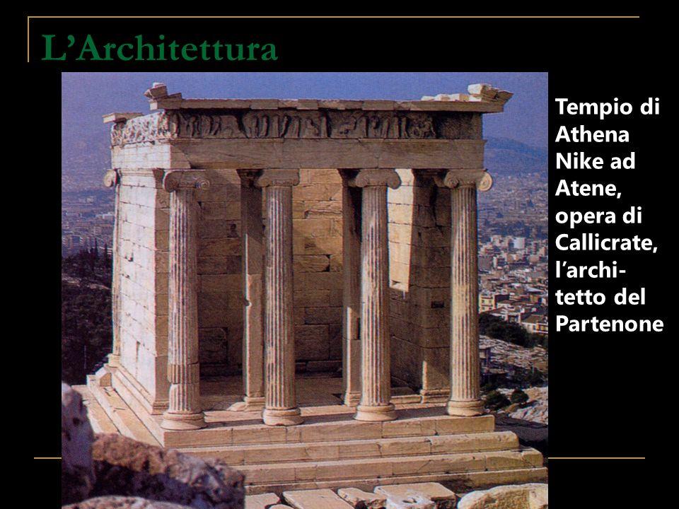LArchitettura Tempio di Athena Nike ad Atene, opera di Callicrate, larchi- tetto del Partenone