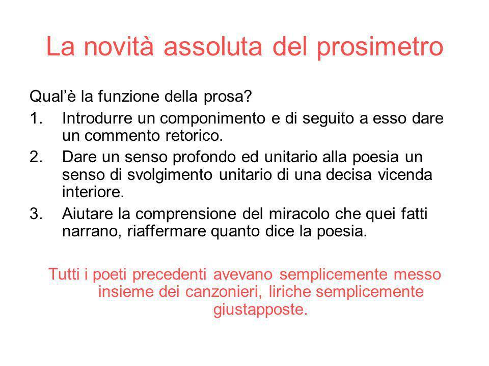 La novità assoluta del prosimetro Qualè la funzione della prosa.