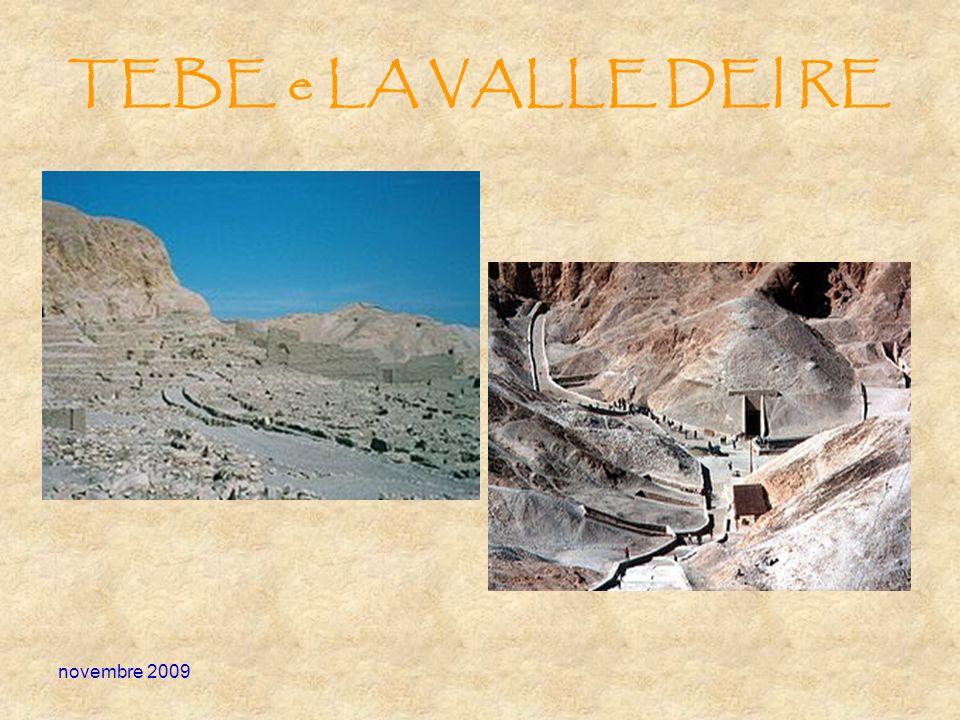novembre 2009 TEBE e LA VALLE DEI RE