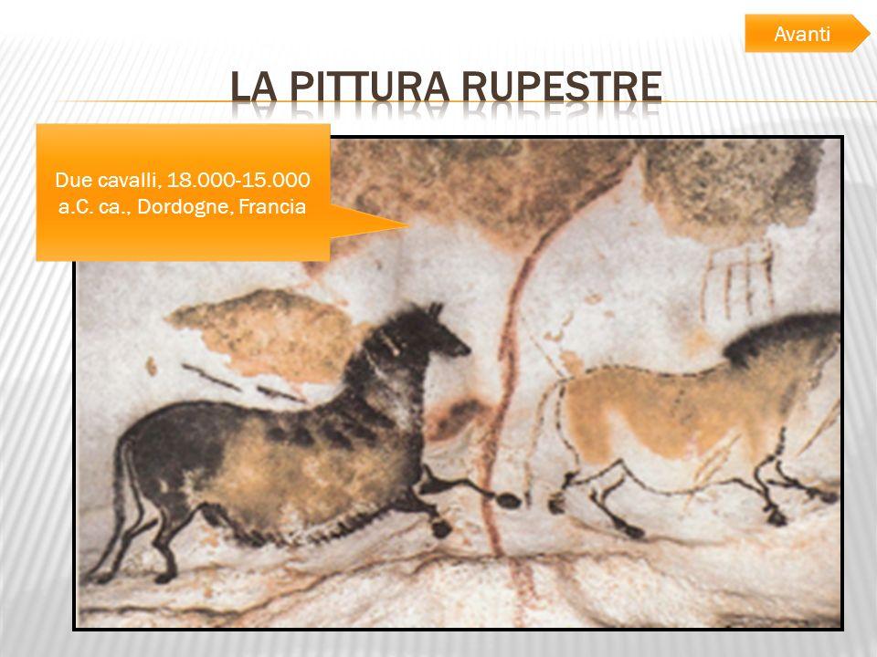 … Due cavalli, 18.000-15.000 a.C. ca., Dordogne, Francia Avanti