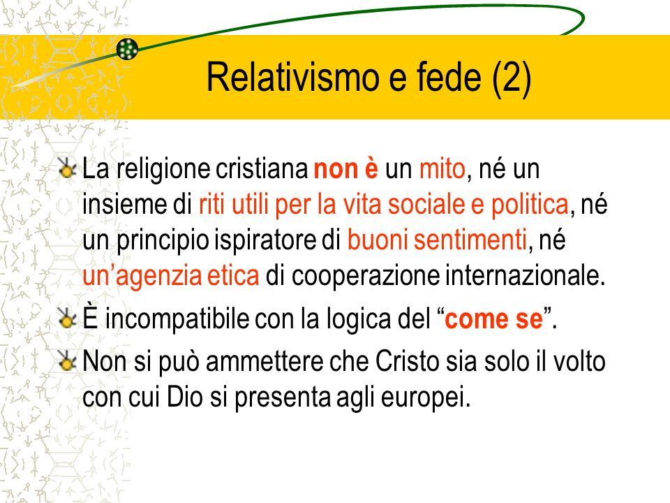 Rispetto della libertà Il Cristianesimo promuove la convivenza e il dialogo con altre religioni e dottrine per il rispetto della libertà della persona.