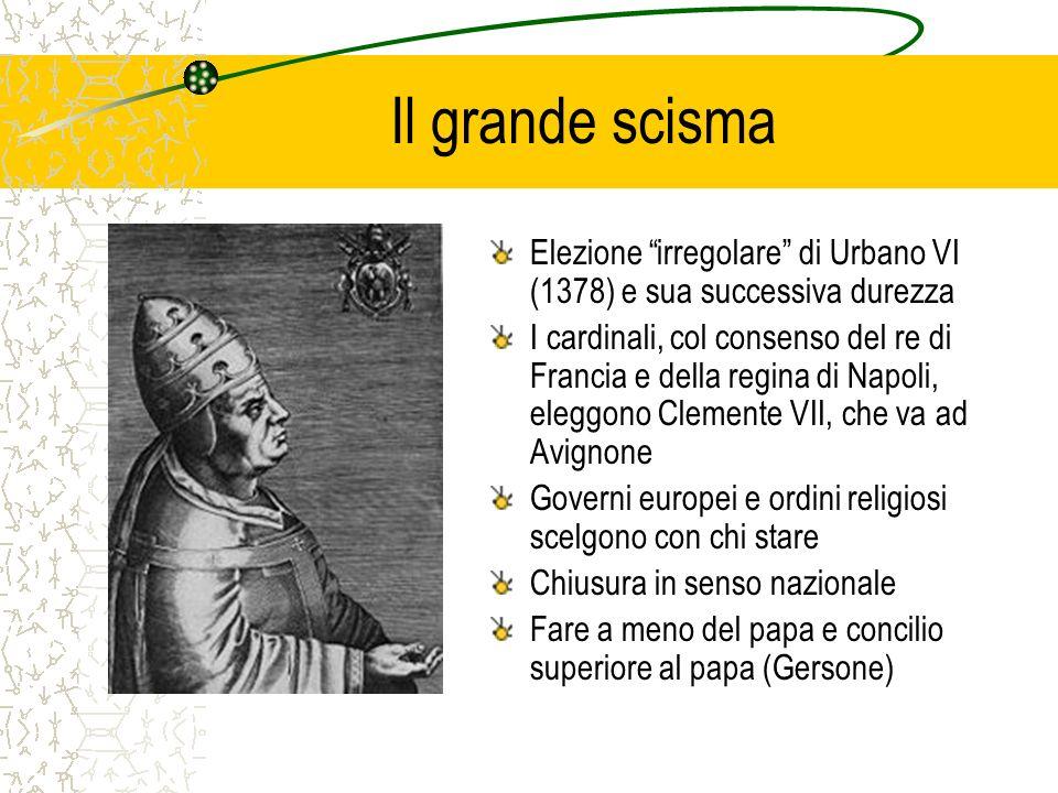 Il concilio di Pisa e Costanza Verso il 1408 matura progetto di far dimettere i papi, convocando un concilio a Pisa Viene eletto un terzo papa Alessandro V e poi Giovanni XXIII Limperatore Sigismondo sposta a Costanza il concilio (1414) e si decide di far dimettere tutti i papi, dichiarando che il concilio è superiore Si dimette Giovanni XXIII, poi Gregorio XII, mentre Benedetto XIII, rifugiatosi a Valencia, fu deposto (1417) I rappresentanti di Gregorio XII, oltre allabdicazione del papa, leggono anche la sua autorizzazione degli atti precedenti